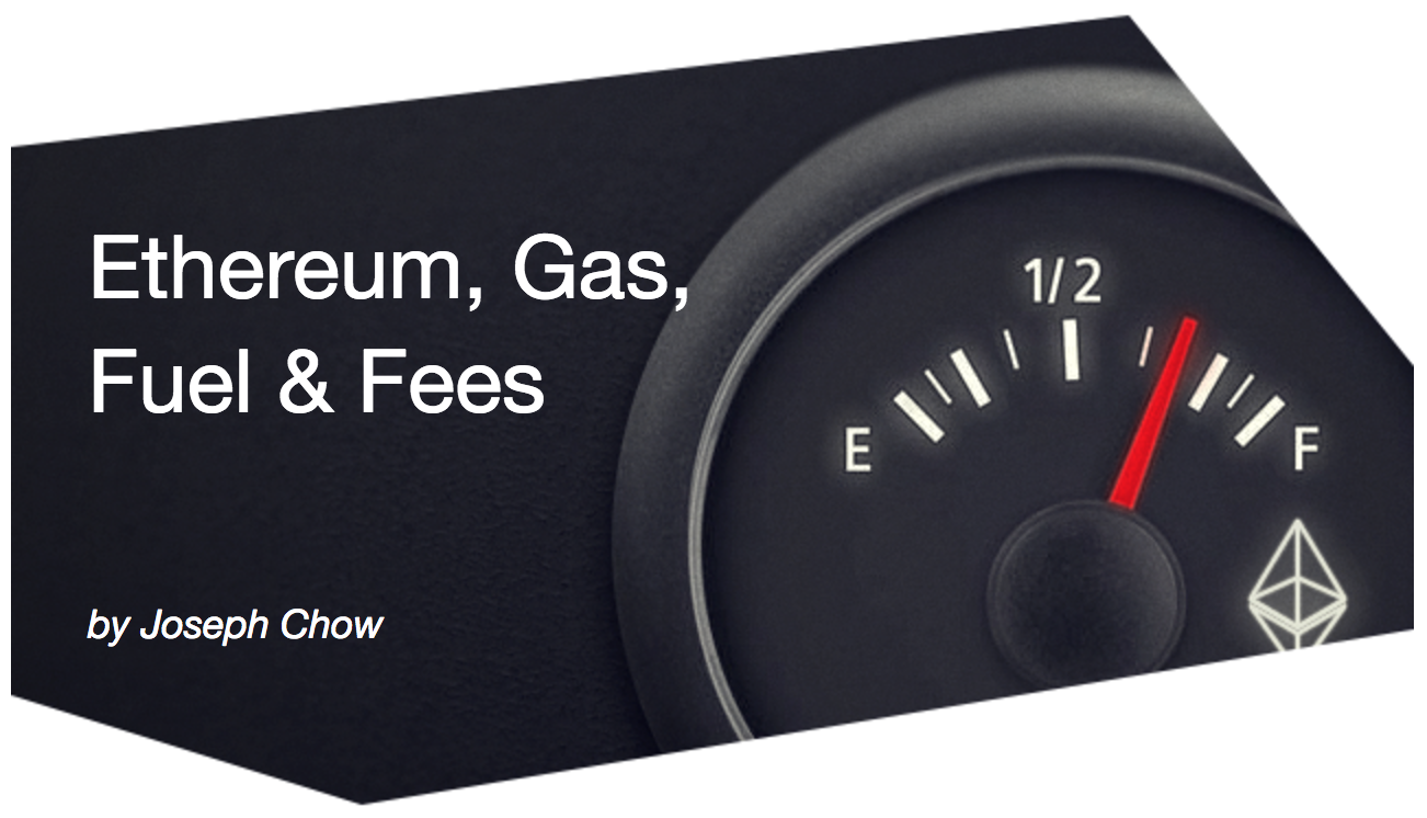 Ethereum, Gas, Fuel, & Fees – ConsenSys Media